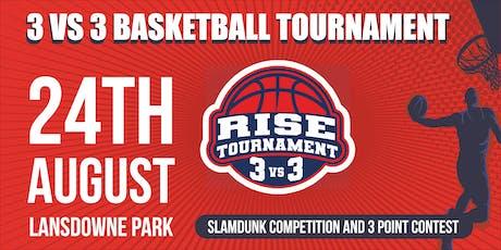 RISE TOURNAMENT 3v3 BASKETBALL tickets