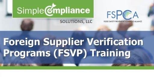 FSMA - FSPCA Foreign Supplier Verification Programs (FSVP) Training | Virtual Online (R)