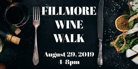 2019 Fillmore Street Wine Walk  tickets