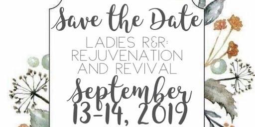 Ladies R & R: Rejuvenation and Revival
