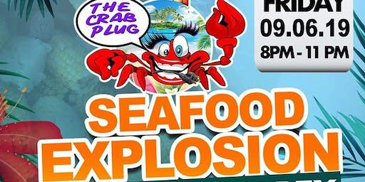 THE CRAB PLUG  Presents: SEAFOOD EXPLOSION AND AFTERPARTY