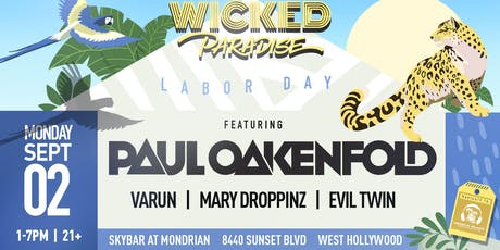 Wicked Paradise ft. Paul Oakenfold POOL PARTY  & BBQ tickets