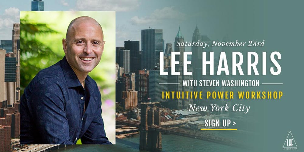 Intuitive Power: A Daylong Workshop with Lee Harris in New York City