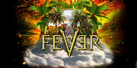 FEVER 2019: The Ultimate Experience  tickets
