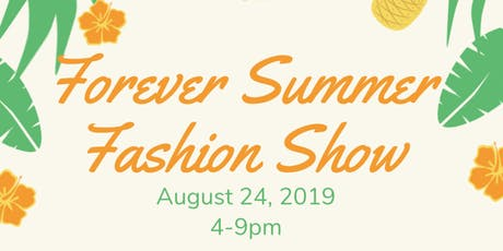 Forever Summer Fashion Show/Pop Up tickets