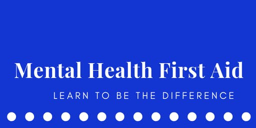 Mental Health First Aid Public Workshop