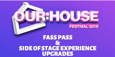 OUR:HOUSE 2019 UPGRADES tickets
