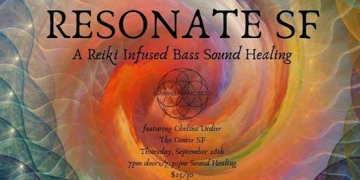 Resonate SF: A Reiki Infused Bass Sound Bath Meditation