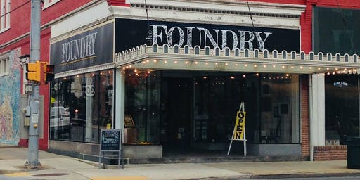 First Friday at the Foundry