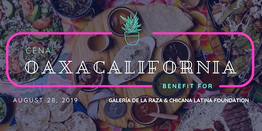 Cena OaxaCalifornia, a benefit for Galeria and CLF.