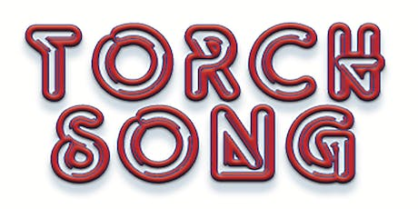 TORCH SONG by Harvey Fierstein || Sponsored by Michael Taggart, Author tickets