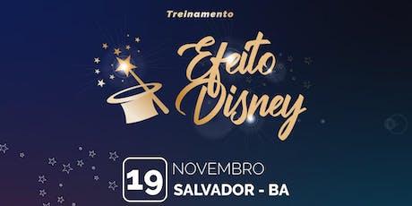 Efeito Disney- Salvador  tickets
