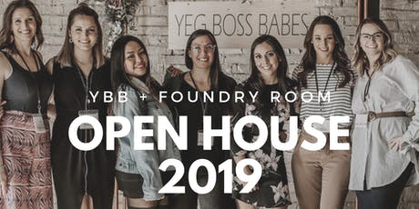 OPEN HOUSE 2019 | YBB + Foundry Room tickets