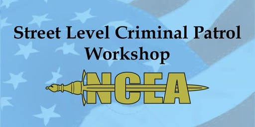 2019 Street Level Criminal Patrol Workshop - Gaithersburg, MD