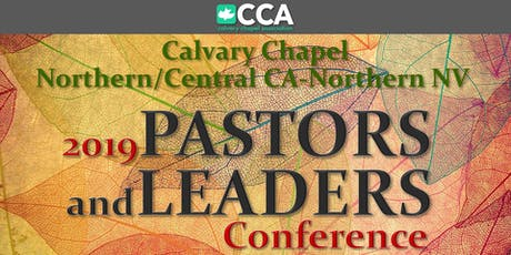 CC Northern-Central CA/Northern NV 2019 Pastors & Leaders Conference tickets