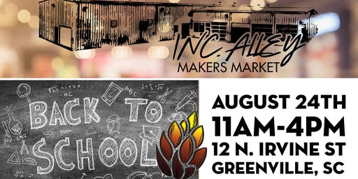 Inc. Alley's 1st Quarterly Market & Fireforge Back-2-School Event