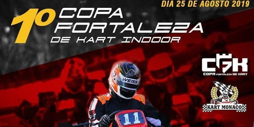Copa Fortaleza de Kart Indoor no Kart Mônaco  Fortaleza Dia 25/08/2019