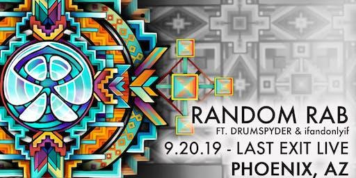 Random Rab & Drumspyder • Last Exit Live • Phoenix, AZ