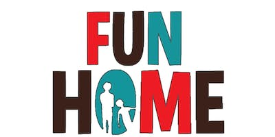 FUN HOME book + lyrics by Lisa Kron, music by Jeanine Tesori || Sponsored by Mawood Mercier Group