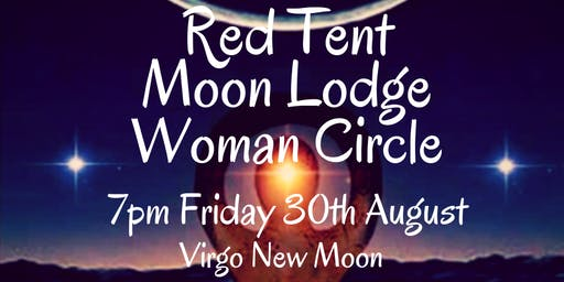 August Black Moon Red Tent Moon Lodge Woman Circle