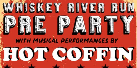 Whiskey River Run Pre-Party tickets
