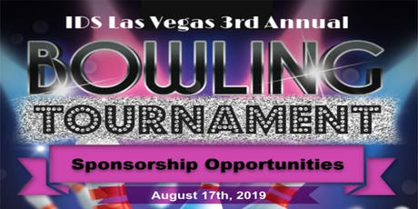 IDS 3rd. Annual Bowling Tournament SPONSORSHIP Opportunities  tickets