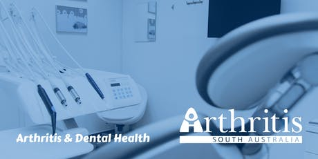 Arthritis and Dental Health tickets