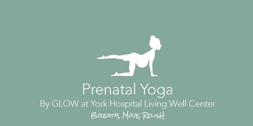 Prenatal Yoga by Glow at York Hospital's Living Well Center