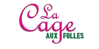 LA CAGE AUX FOLLES book by Harvey Fierstein, book + lyrics by Jerry Herman || Sponsored by Best Blind & Shade