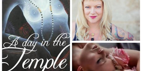 A day in the Temple - A Sacred day of Yoga, Dance, Mystery & Sacred Rites of passage tickets