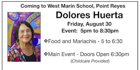 West Marin, ¡Si Se Puede! A Day with Dolores Huerta tickets