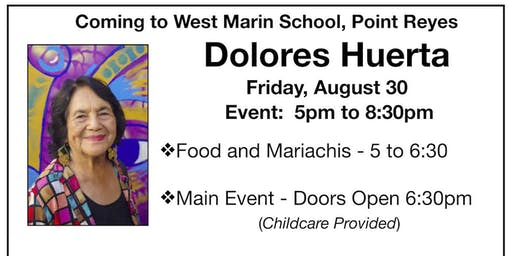 West Marin, ¡Si Se Puede! A Day with Dolores Huerta