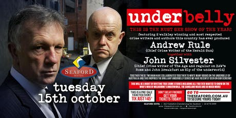 Underbelly featuring Andrew Rule & John Silvester LIVE at The Seaford Hotel tickets