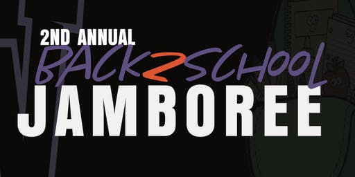 2nd Annual | Back 2 School Back Pack & School Supply Jamboree