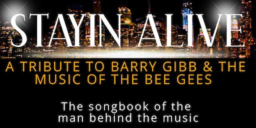 Stayin Alive - Tribute to Barry Gibb & The Bee Gees at Braidwood Servicemens