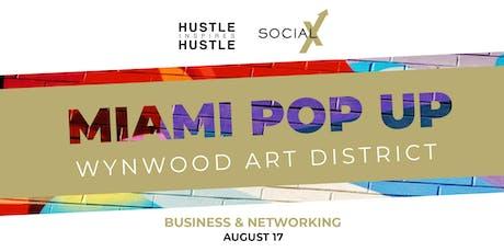 Hustle Inspires Hustle x Social X Pop Up tickets