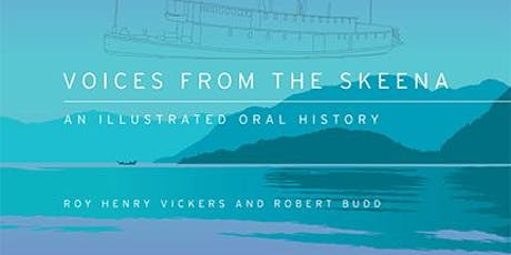 """Voices from the Skeena"" Book Launch with Robert ""Lucky"" Budd and Roy Henry Vickers tickets"