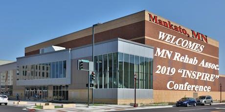 "Minnesota Rehabilitation Association 2019 ""INSPIRE"" Conference and Training tickets"