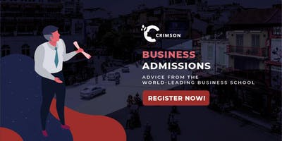 [Hanoi] Business Admissions - Advice from the world leading business school