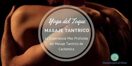 """Experiencia Vivencial en Masaje Tantrico """"Yoga del Toque"""" entradas"""