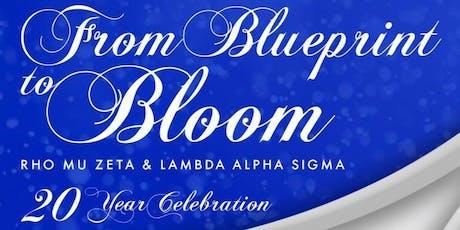 """From Blueprint to Bloom"" - Rho Mu Zeta & Lambda Alpha Sigma's 20th Year Celebration  tickets"