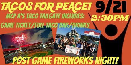 Tacos for Peace Oakland A's Tailgate tickets