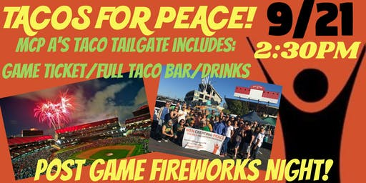 Tacos for Peace Oakland A's Tailgate