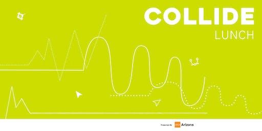Collide - Lunch (September)
