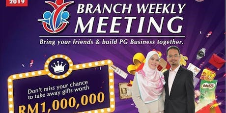 PG Mall Kota Kinabalu Thursday Night Branch Weekly Meeting  tickets