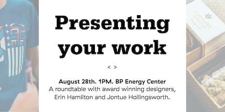 Shop Talk: Presenting Your Work tickets