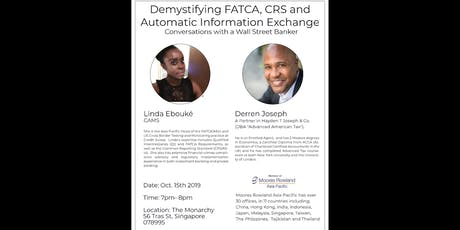 Demystifying FATCA, CRS and Automatic Information Exchange. tickets