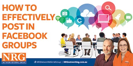 NRG Networking Workshop - How to Effectively Post in Facebook Groups (South) tickets