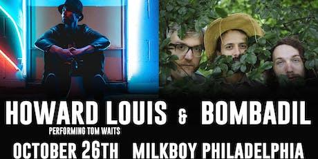 Howard Louis Performs Tom Waits + Bombadil tickets