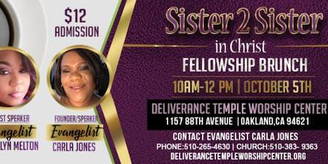 Sister 2 Sister in Christ Fellowship Brunch tickets